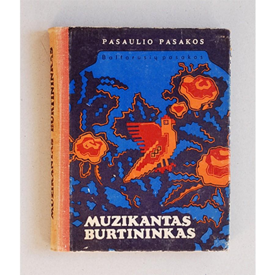 Baltarusių pasakos. Muzikantas burtininkas