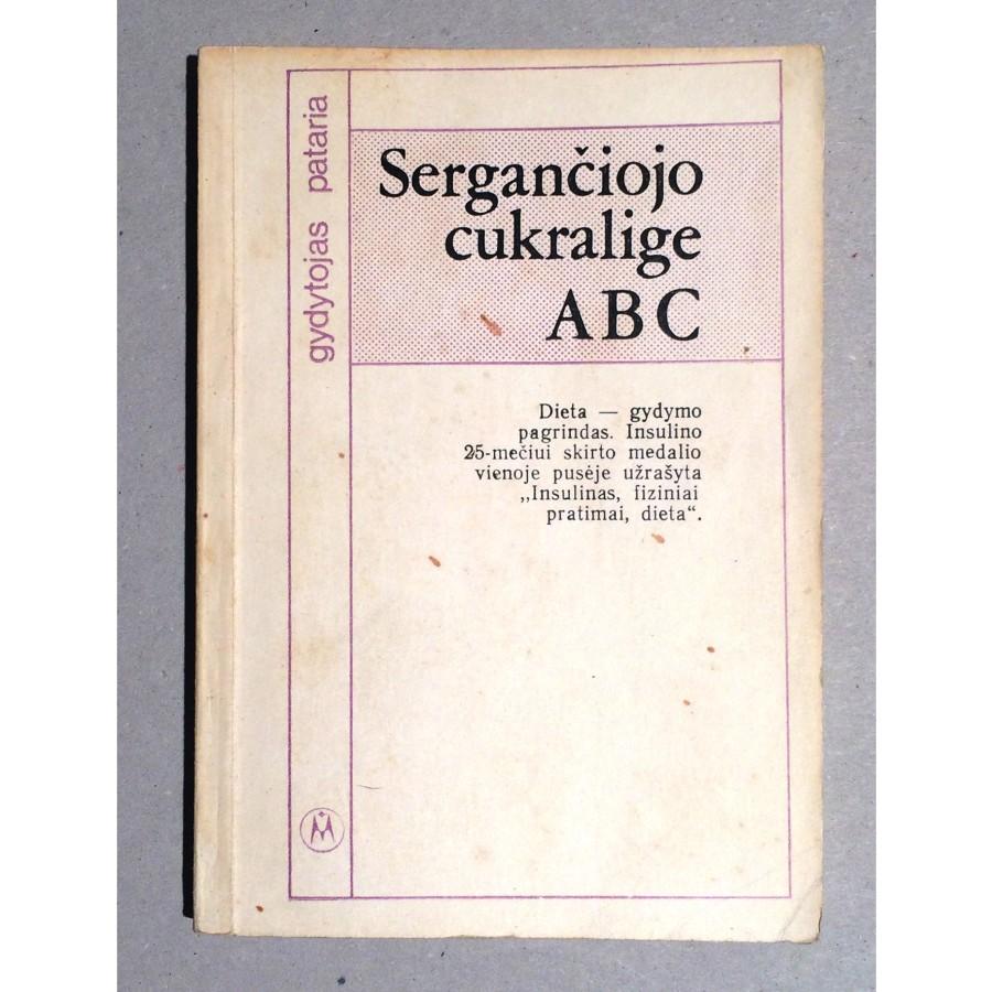 A. Norkus - Sergančiojo cukralige ABC