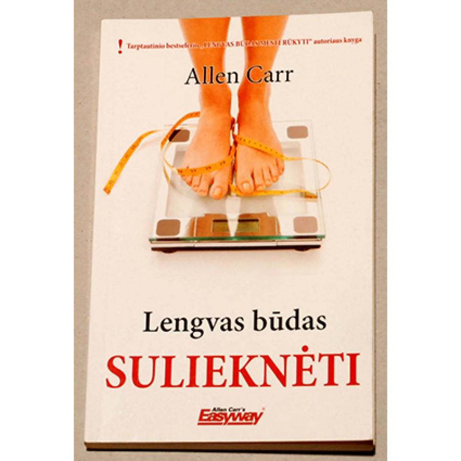Allen Carr - Lengvas būdas sulieknėti
