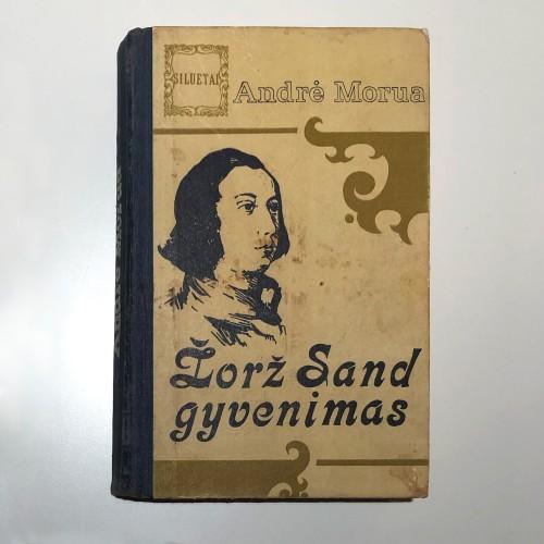 Andre Morua – Žorž Sand gyvenimas
