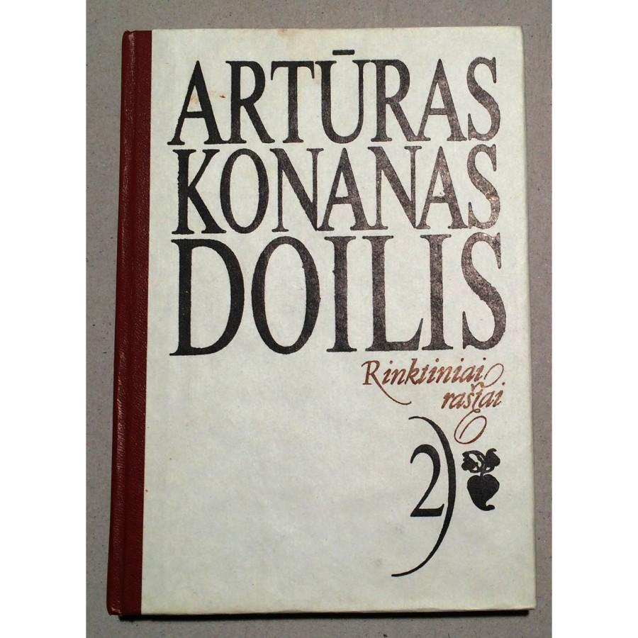 Artūras Konanas Doilis - Rinktiniai raštai. 2 tomas