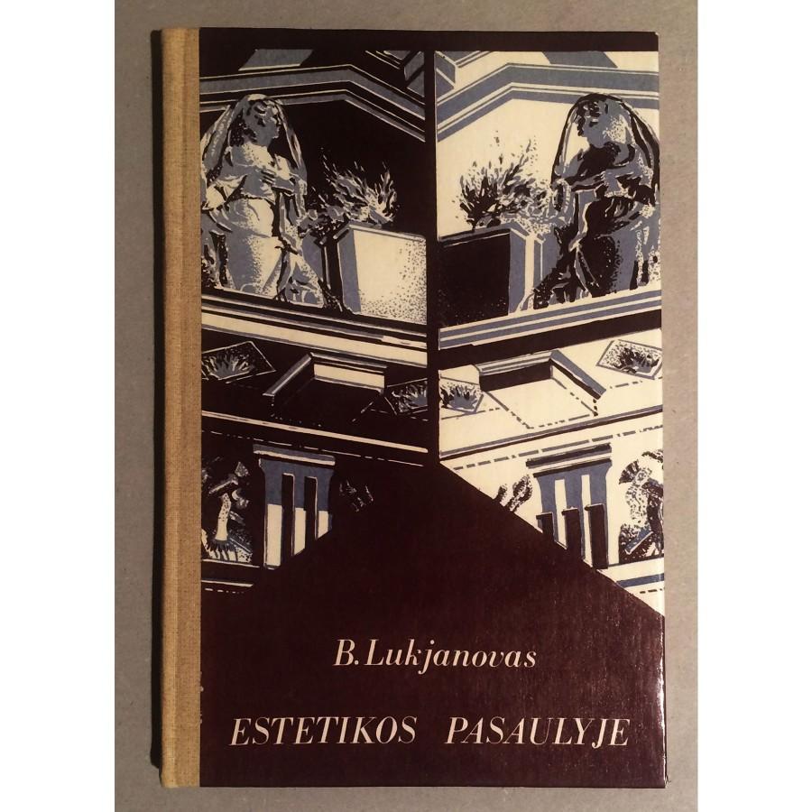 B. Lukjanovas - Estetikos pasaulyje