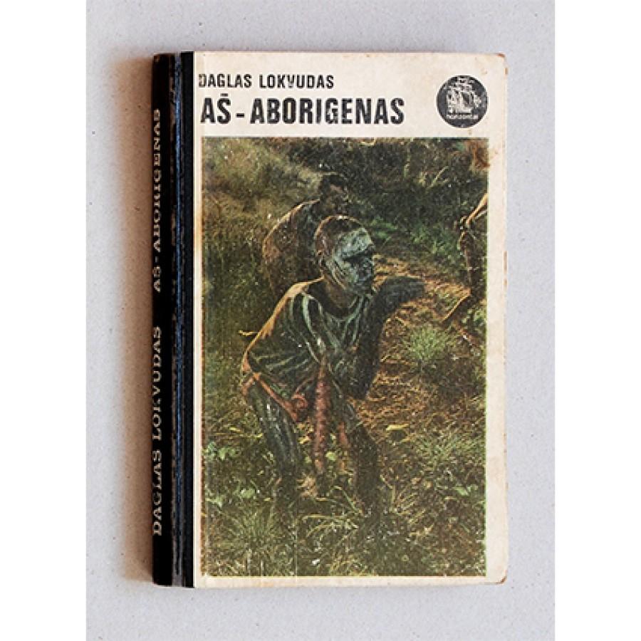 Daglas Lokvudas -  Aš-aborigenas