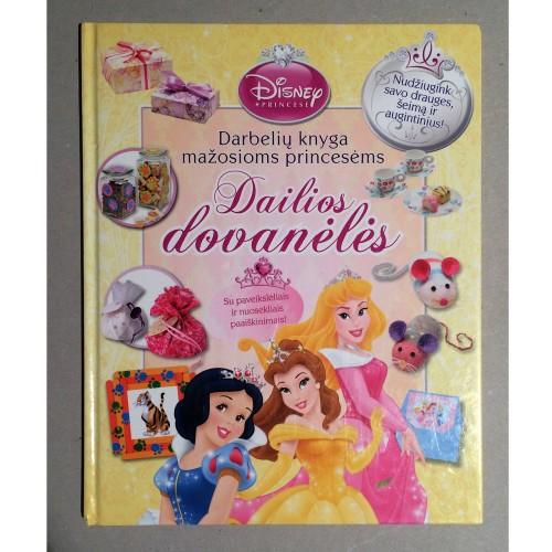 Disney - Dailios dovanėlės. Darbelių knyga mažosioms princesėms
