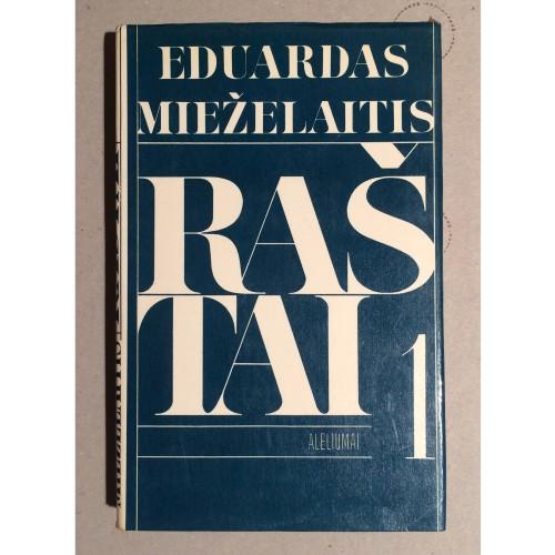 Eduardas Mieželaitis - Raštai. Aleliumai I tomas