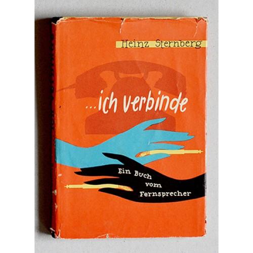 Heinz Sternberg - ...ich verbinde