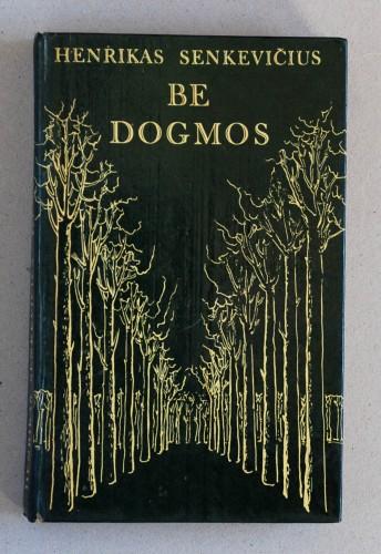 Henrikas Senkevičius - Be dogmos
