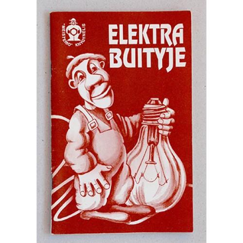 Kęstutis Norbutas - Elektra buityje