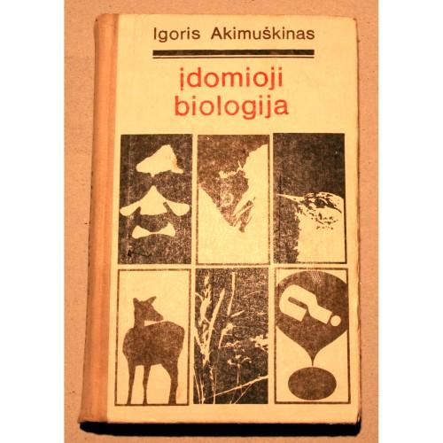 Igoris Akimuškinas - Įdomioji biologija