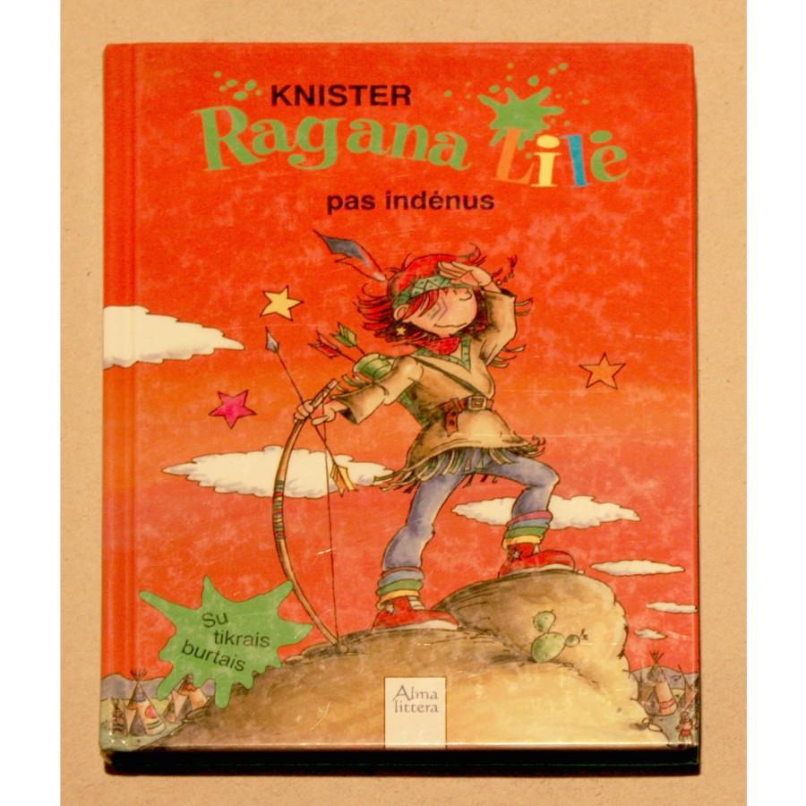 Knister - Ragana Lilė pas indėnus