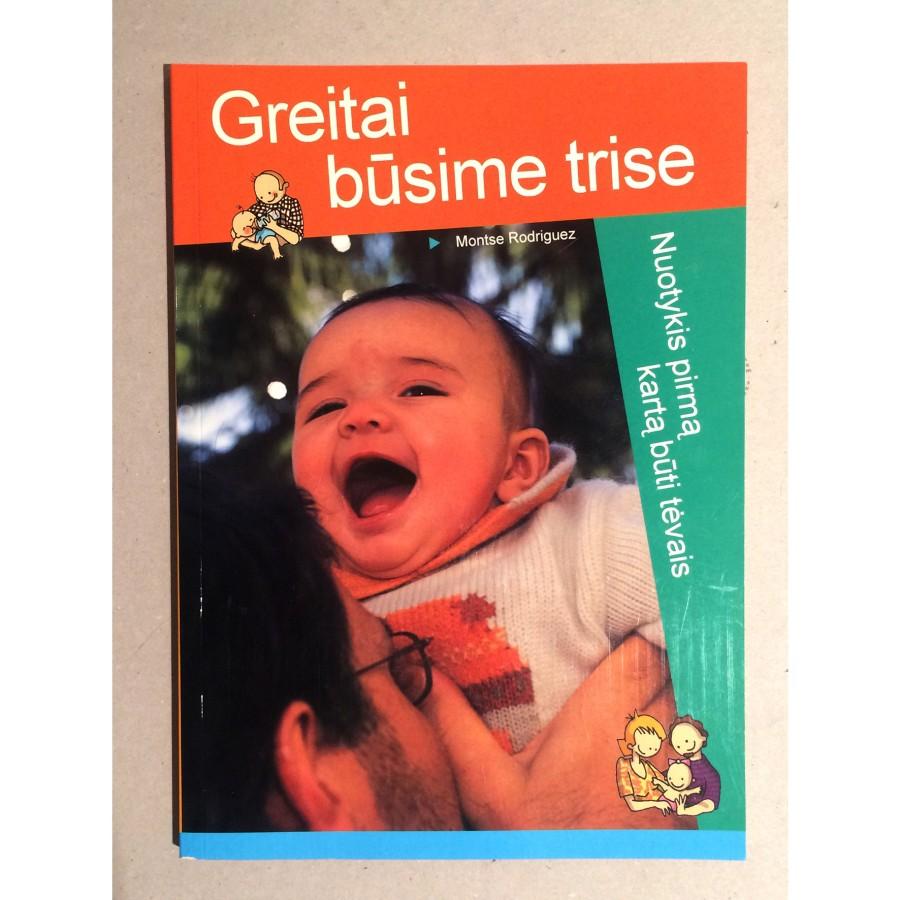 Montse Rodriguez - Greitai būsime trise: nuotykis pirmą kartą būti tėvais