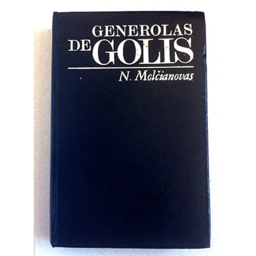 N. Molčianovas - Generolas de Golis