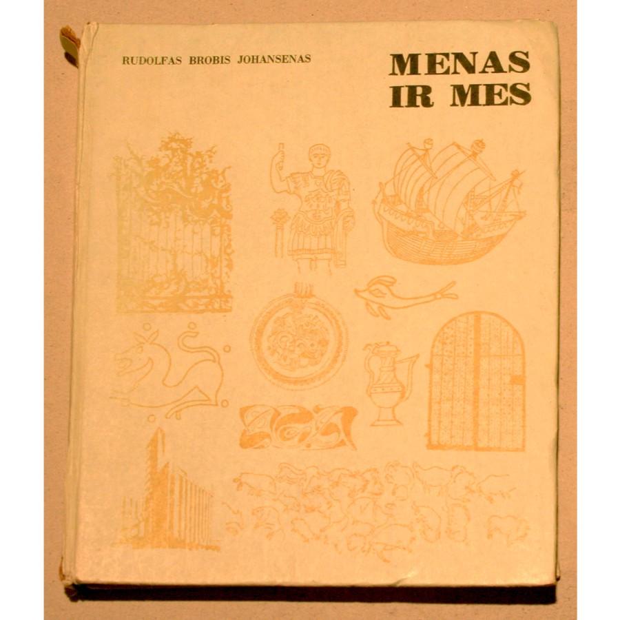 Rudolfas Brobis Johansenas - Menas ir mes