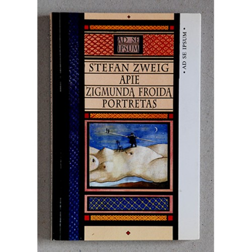 Stefan Zweig - Apie Zigmundą Froidą: portretas
