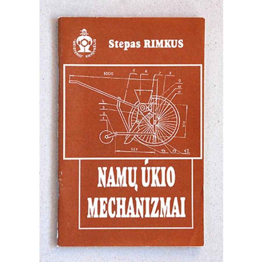 Stepas Rimkus - Namų ūkio mechanizmai