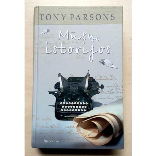 Tony Parsons - Mūsų istorijos
